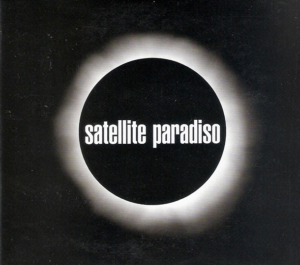 Satellite Paradiso - (2014, Independent)