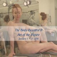The Body Beautiful II: Art of the Figure Opening Reception