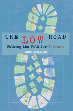Cover of Tommy Zurhellen's forthcoming memoir The Low Road, VetZero Heroes edition sold exclusively by Hudson River Housing to support our veteran support programs, printed by Epigraph Press, Rhinebeck.