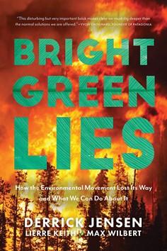 books_--_bright_green_lies_derrick_jensen_lierre_keith_max_wilbert_.jpg