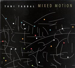 Tani Tabbal's Mixed Motion