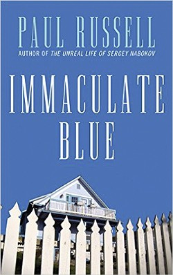 Immaculate Blue | Paul Russell | Cleis Press, 2015, $16.95