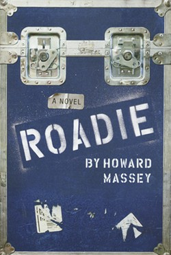 Roadie, Howard Massey.