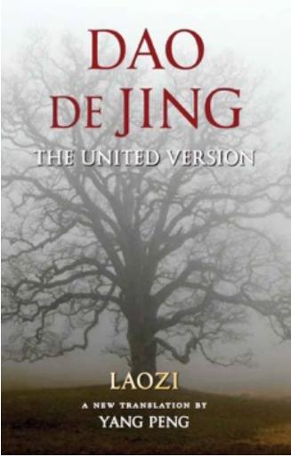 Dao De Jing: The United Version (Wapner & Brent Books, 2016).