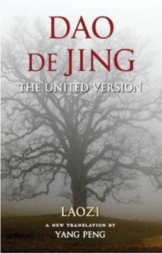 Dao De Jing: The United Version (Wapner & Brent Books, 2016).