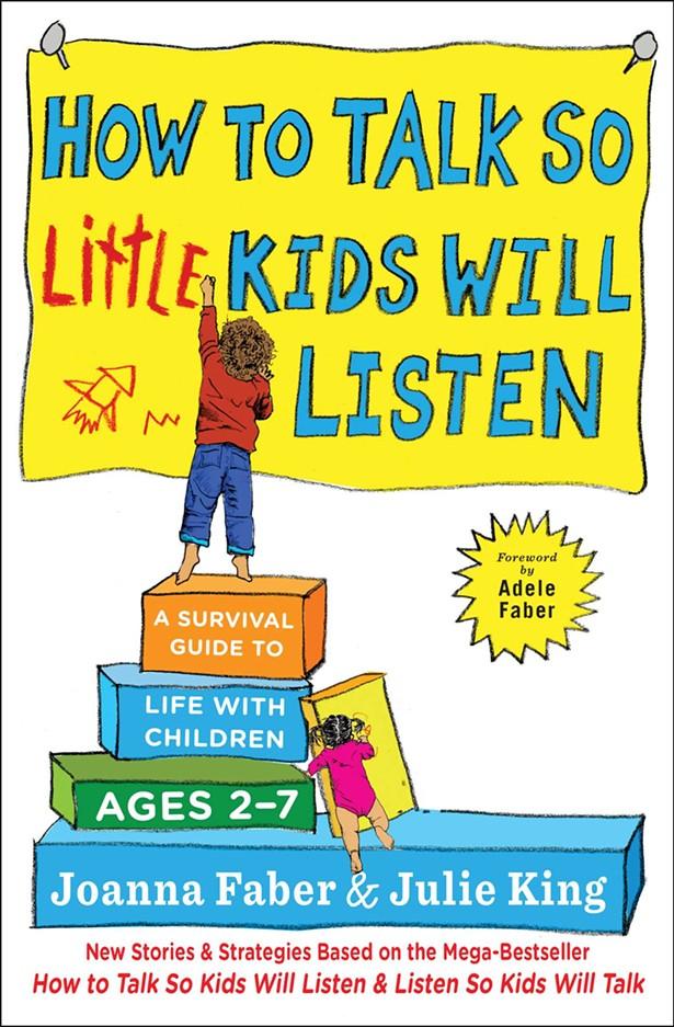 how-to-talk-so-little-kids-will-listen-9781501131639_hr.jpeg