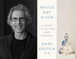 advice-not-given--a-guide-to-getting-over-yourself-mark-epstein-md.jpg