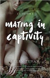 mating-in-captivity-a-memoir_helen-zuman.jpg