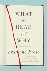 what-to-read-and-why_francine-prose-.jpg