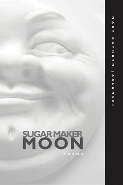 02_sugar-maker-moon_mary-katherine-jablonski.jpg