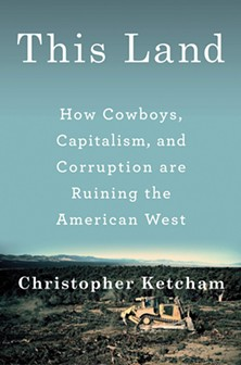 06_this-land--how-cowboys_-capitalism_-and-corruption-are-ru.jpg