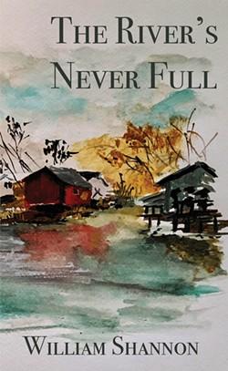 03_the-river_s-never-full-william-shannon.jpg