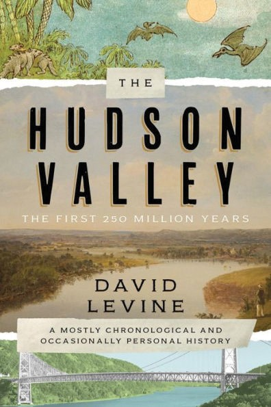 01_the-hudson-valley--the-first-250-million-years--david-levine-.jpg