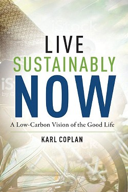 02_live-sustainably-now---a-low-carbon-vision-of-the-good-life-karl-coplan.jpg