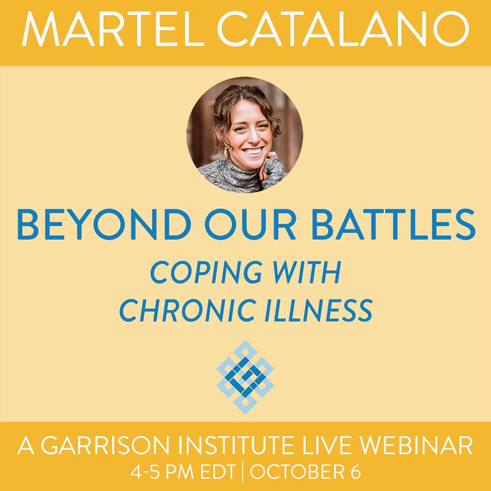 Martel Catalano: Beyond Our Battles