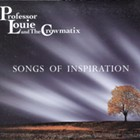 Album Review: Professor Louie and The Crowmatix | Songs of Inspiration