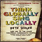 Album Review: Pete Seeger | Think Globally, Act Locally