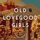 Book Review | Gail Godwin | Old Lovegood Girls