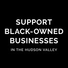 Black-Owned Businesses in the Hudson Valley