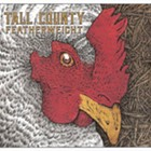 CD Review: Tall County's Featherweight