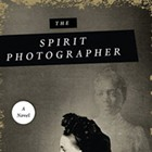 <i>The Spirit Photographer</i> by Jon Michael Varese | Book Review