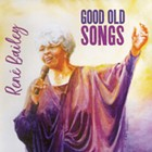 René Bailey — <i>Good Old Songs</i> | Album Review