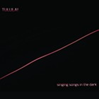 Album Review: <i>Singing Songs in the Dark</i>   Tulula!