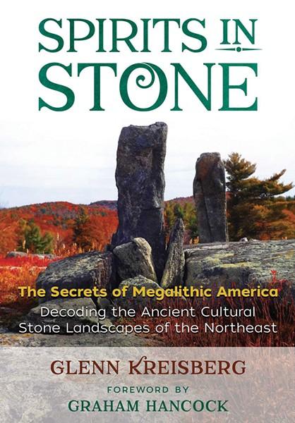 spirits-in-stone-the-secrets-of-megalithic-america_glenn-kreisberg.jpg