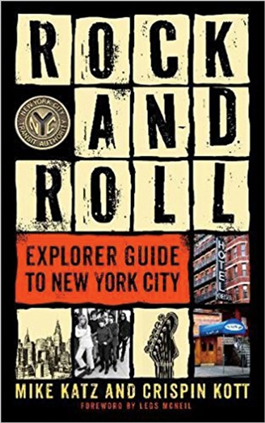 rock-and-roll-explorer-guide-to-new-york-city-mike-katz-and-crispin-kott.jpg