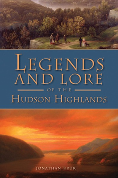 legends-and-lore-of-the-hudson-highlands_jonathan-kruk--copy.jpg