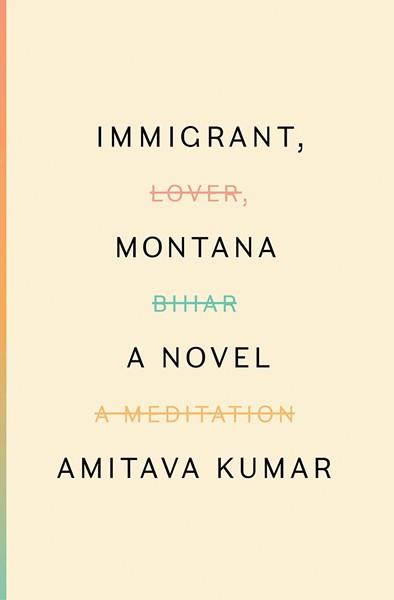 immigrant_-montana-amitava-kumar.jpg