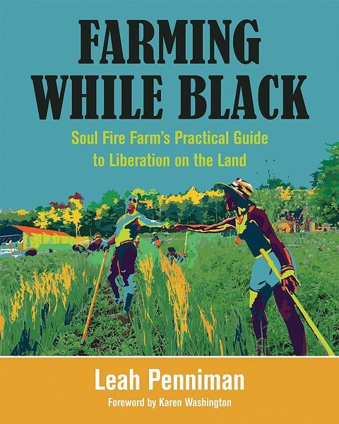 farming-while-black_leah-penniman_7.jpg