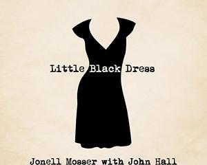 Album Review: Jonell Mosser with John Hall | Little Black Dress