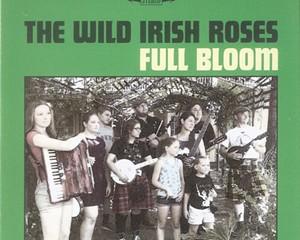 Album Review: The Wild Irish Roses   Full Bloom