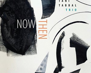 Album Review: Tani Tabbal Trio   Now Then