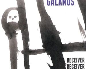 Galanos — Deceiver Receiver   Album Review