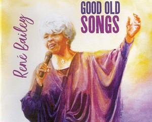 René Bailey — Good Old Songs   Album Review