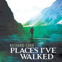 Album Review: Richard Carr | Places I've Walked