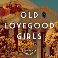 Book Review | Gail Godwin | <i>Old Lovegood Girls </i>