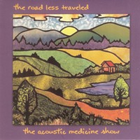 Album Review: Acoustic Medicine Show | The Road Less Traveled