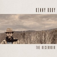 Album Review: Kenny Roby | The Reservoir