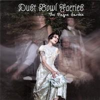 Album Review: Dust Bowl Faeries - The Plague Garden
