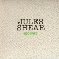 Album Review: Jules Shear | Slower