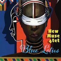 Album Review: New Muse 4Tet | Blue Lotus