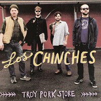 "CD Review: Los Chinches--""Troy Pork Store"""