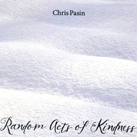 CD Review: Chris Pasin's Random Acts of Kindness