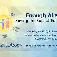 Saving the Soul of Education