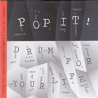CD Review: Pop It! <i> Drum For Your Life</i>