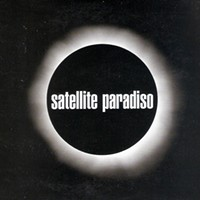 CD Review: Satellite Paradiso's <i>Satellite Paradiso</i>