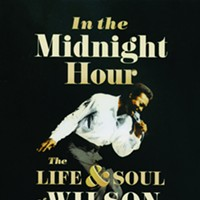 Book Review: In the Midnight Hour: The Life & Soul Wilson Pickett